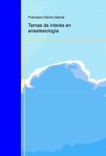 Temas de interés en anestesiología