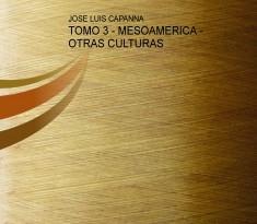 TOMO 3 - MESOAMERICA - OTRAS CULTURAS