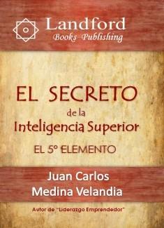 El Secreto de la Inteligencia Superior