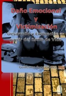 Daño Emocional y Victimización: Desarrollo y Evaluación a partir del Estilo de Vida