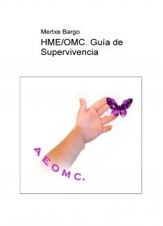HME/OMC. Guía de Supervivencia