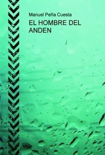EL HOMBRE DEL ANDEN