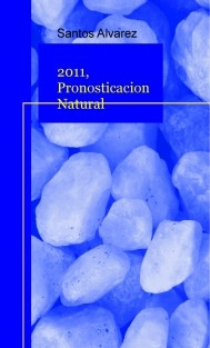 2011, Pronosticacion Natural