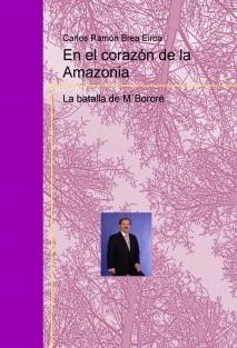 En el corazón de la Amazonia