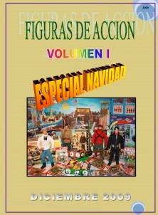 FIGURAS DE ACCION Nº1 - ESPECIAL NAVIDAD 2009