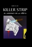 Killer Strip, El asesino de la Viñeta
