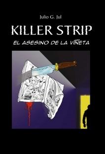 Killer Strip, El asesino de la Viñeta