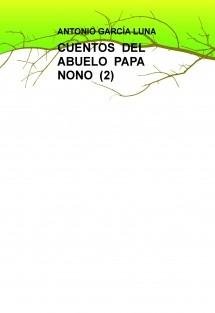 CUENTOS DEL ABUELO PAPA NONO (2)