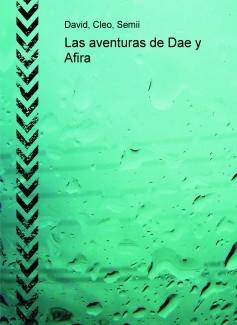 Las aventuras de Dae y Afira