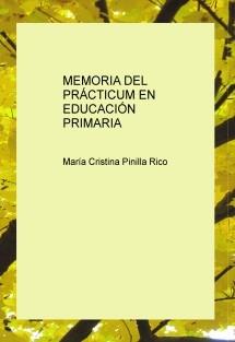MEMORIA DEL PRÁCTICUM EN EDUCACIÓN PRIMARIA