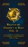 Relatos del Dragón y el Dado, VOL. II