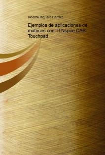 Ejemplos de aplicaciones de matrices con TI Nspire CAS Touchpad