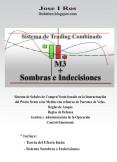 Sistema de Trading Combinado. M3 + Sombras e Indecisiones