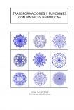 TRANSFORMACIONES Y FUNCIONES CON MATRICES HERMÍTICAS