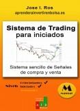 Sistema de Trading para Iniciados. Señales de Compra/Venta