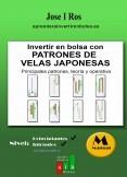 Manual Trading. Teoría y Operativa con los Principales Patrones de Velas Japonesas