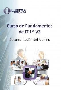 Curso de Fundamentos de ITIL® V3 - Documentación del Alumno