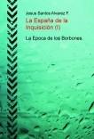 La España de la Inquisición (I)