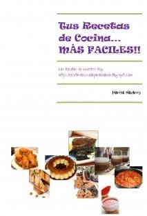 Tus recetas de cocina... MAS FACILES!!