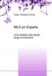 MLS en España, una realidad vista desde blogs inmobiliarios