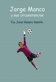Jorge Manco y sus circunstancias