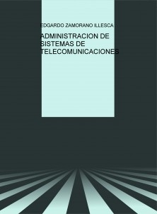 ADMINISTRACION DE SISTEMAS DE TELECOMUNICACIONES