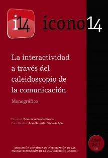 La interactividad en el caleidoscopio de la comunicación. REVISTA ICONO14 - A8/V1