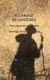 El Camino de Santiago para mayores de 75 años