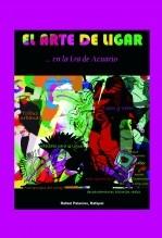 Libro El Arte de Ligar... en la Era de Acuario, autor Rafael Palacios