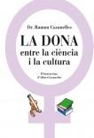 La dona, entre la ciència i la cultura