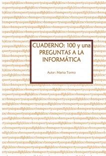 Cuaderno: 101 preguntas a la informática