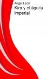 Kiro y el águila imperial