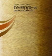 Elementos de 2D y 3D para AutoCAD 2011