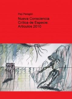 Nueva Consciencia Crítica de Especie: Artículos 2010