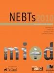 NEBTS 2010: Nuevas Empresas de Base Tecnológica. Caracterización, financiación, servicios de apoyo, directorio de empresas