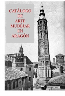 Catalogo de arte mudéjar en Aragón