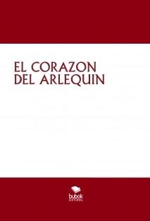 EL CORAZON DEL ARLEQUIN
