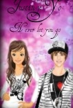 Justin y Yo,Never Let You Go
