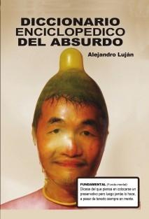DICCIONARIO ENCICLOPEDICO DEL ABSURDO
