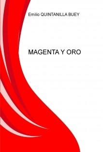 MAGENTA Y ORO