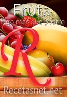 Fruta, algo más que postre