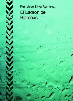 El Ladrón de Historias.