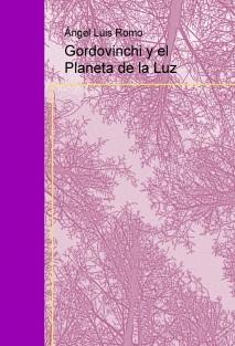 Gordovinchi y el Planeta de la Luz