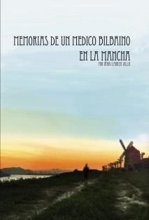 Memorias de un médico bilbaino en La Mancha