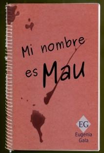 Mi nombre es Mau