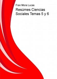 Resúmes Ciencias Sociales Temas 5 y 6