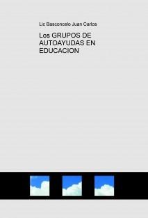 Los GRUPOS DE AUTOAYUDAS EN EDUCACION