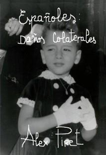 ESPAÑOLES: DAÑOS COLATERALES