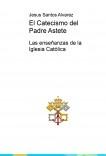 El Catecismo del Padre Astete