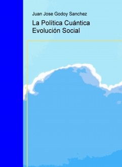 La Política Cuántica Evolución Social